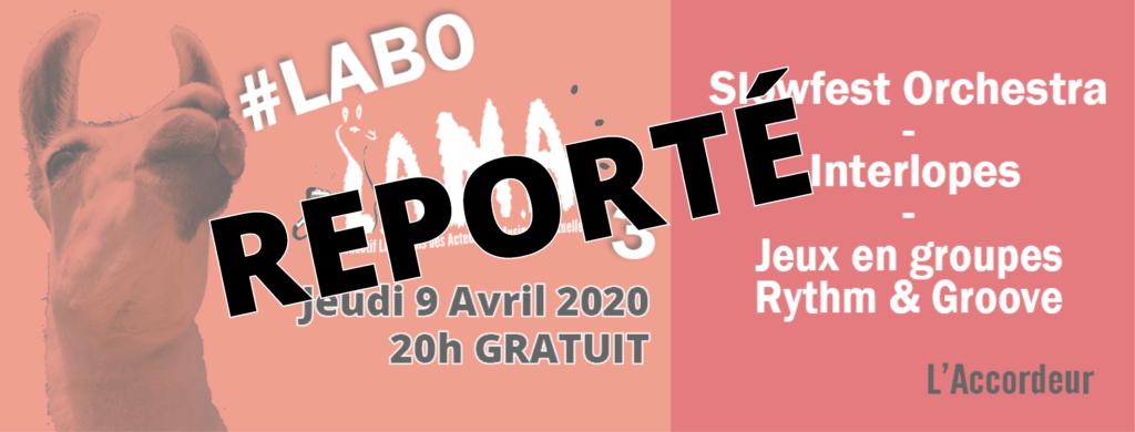 [REPORTE] LABO LAMA - 3ème édition @ Collectif LAMA